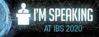 I'm Speaking at IBS 2020