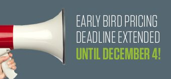 Early Pricing Extended Until December 4!