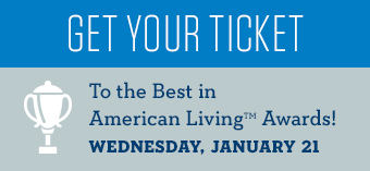 Best in American Living Awards